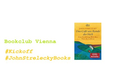 Bookclub Vienna #JohnStreleckyBooks #Kickoff Tickets
