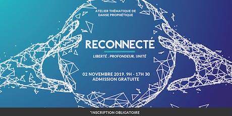 Atelier Reconnecté liberté et unité -  MONTRÉAL billets