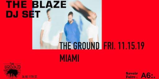 The Blaze (DJ Set) at The Ground