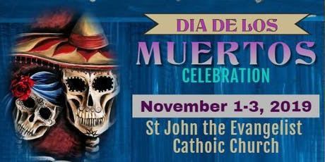 St John the Evangelist Dia de los Muertos Celebration tickets