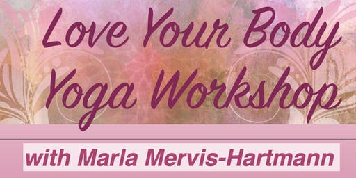 Love Your Body Yoga Workshop for Women