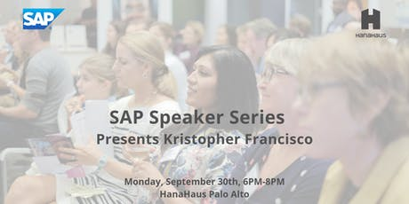 SAP Speaker Series Presents Kristopher Francisco tickets