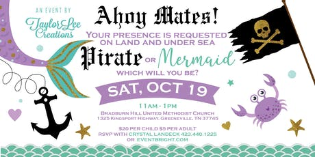 Mermaids & Pirates Event by Taylorlee Creations tickets