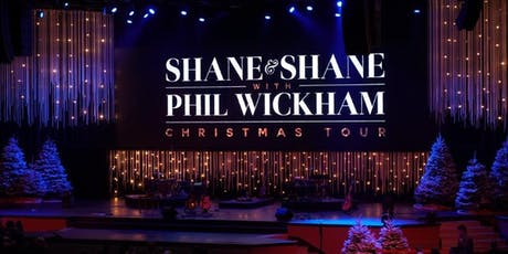 Shane & Shane with Phil Wickham tickets