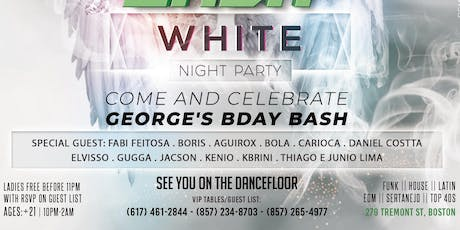 GEORGE'S BDAY BASH WHITE PARTY @ Candibar | Guestlist (Must Submit RSVP) tickets