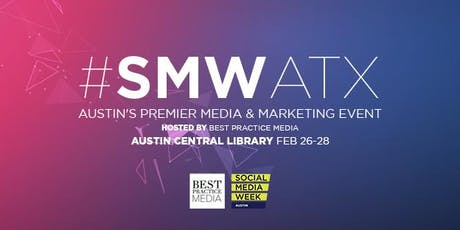 Social Media Week Austin 2020 I #SMWATX tickets