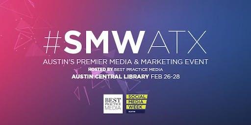 Social Media Week Austin 2020 I #SMWATX