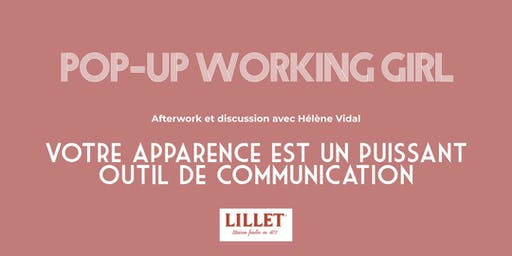 Working Girl / Votre apparence est un puissant outil de communication