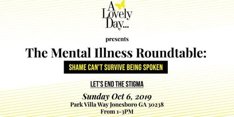 Mental Illness Roundtable: Shame Can't Survive Being Spoken.  tickets