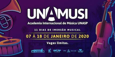 UNAMUSI - Academia Internacional de Música Unasp [PRÉ-INSCRIÇÃO] ingressos