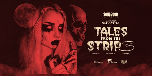 TALES FROM THE STRIP III HALLOWEEN AT CABANA BY SOULGOOD