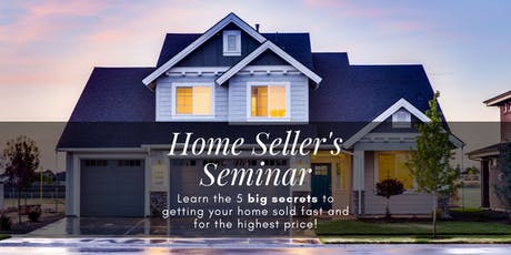 Home Seller Seminar tickets