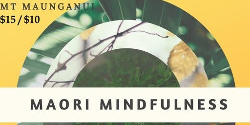 Maori Mindfulness with Cathy Livermore - At The Light Room Sun29Sep