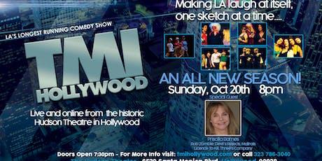 TMI Hollywood with special guest Priscilla Barnes tickets