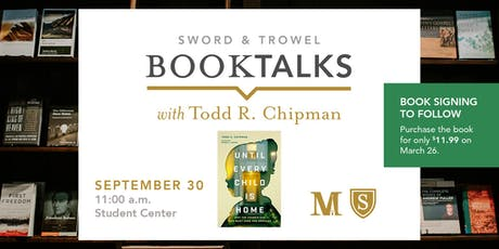 Until Every Child is Home: Book Talk with Dr. Todd Chipman tickets