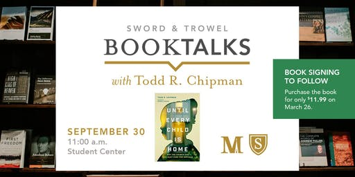 Until Every Child is Home: Book Talk with Dr. Todd Chipman