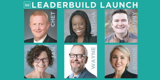 LEADERBUILD LAUNCH -- Round One: LEADING IN TURBULENT TIMES