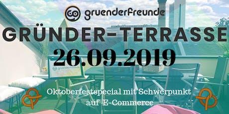 "Gründer-Terrasse/Startup Rooftop: ""Oktoberfest: E-Commerce- Special"" Tickets"