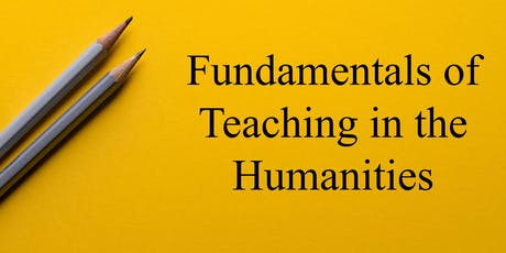 Fundamentals of Teaching in the Humanities tickets