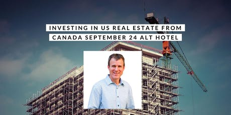 Investing in US real estate from Canada tickets