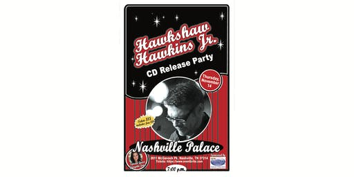 Hawkshaw Hawkins Jr. CD Release Party
