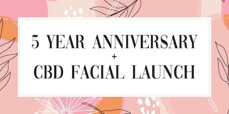 5 Year Anniversary + CBD Facial Launch tickets