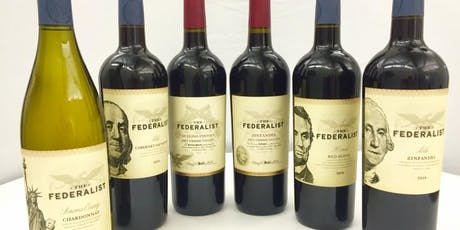 Wine & Food Pairing; Wines of the People, For the People- The Federalist tickets