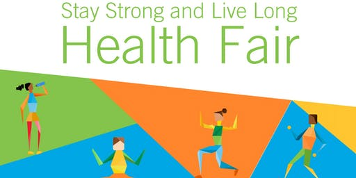 Stay Strong and Live Long Health Fair