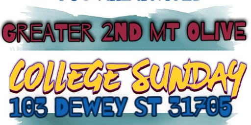Greater 2nd Mount Olive College Sunday