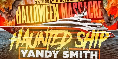 The biggest Halloween costume party ''Halloween Massacre the Haunted Ship'' tickets