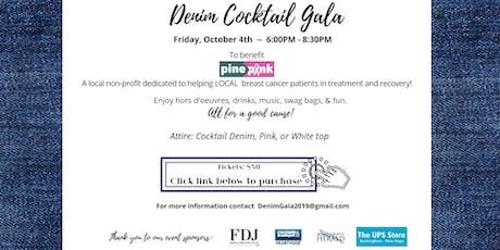 Denim Cocktail Gala Benefiting Pine2Pink tickets