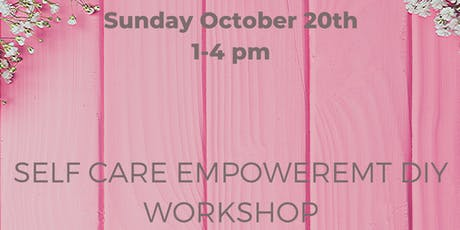 Self Care DIY Workshop tickets