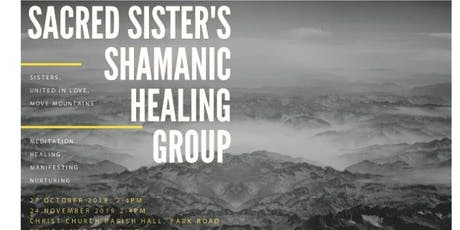Sacred Sister's Shamanic Healing Group tickets