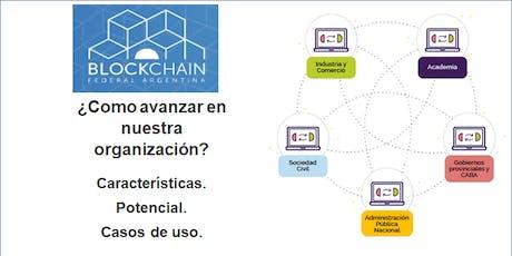 Blockchain Federal Argentina. Potencial  para PYMES y Empresas en general. entradas