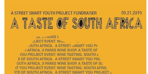 A Taste of South Africa: A Fundraiser for Street Smart Youth Project