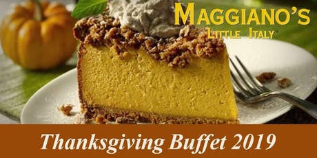 Maggiano's Galleria Thanksgiving Day Buffet 2019 tickets