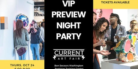 VIP Preview Night Party tickets
