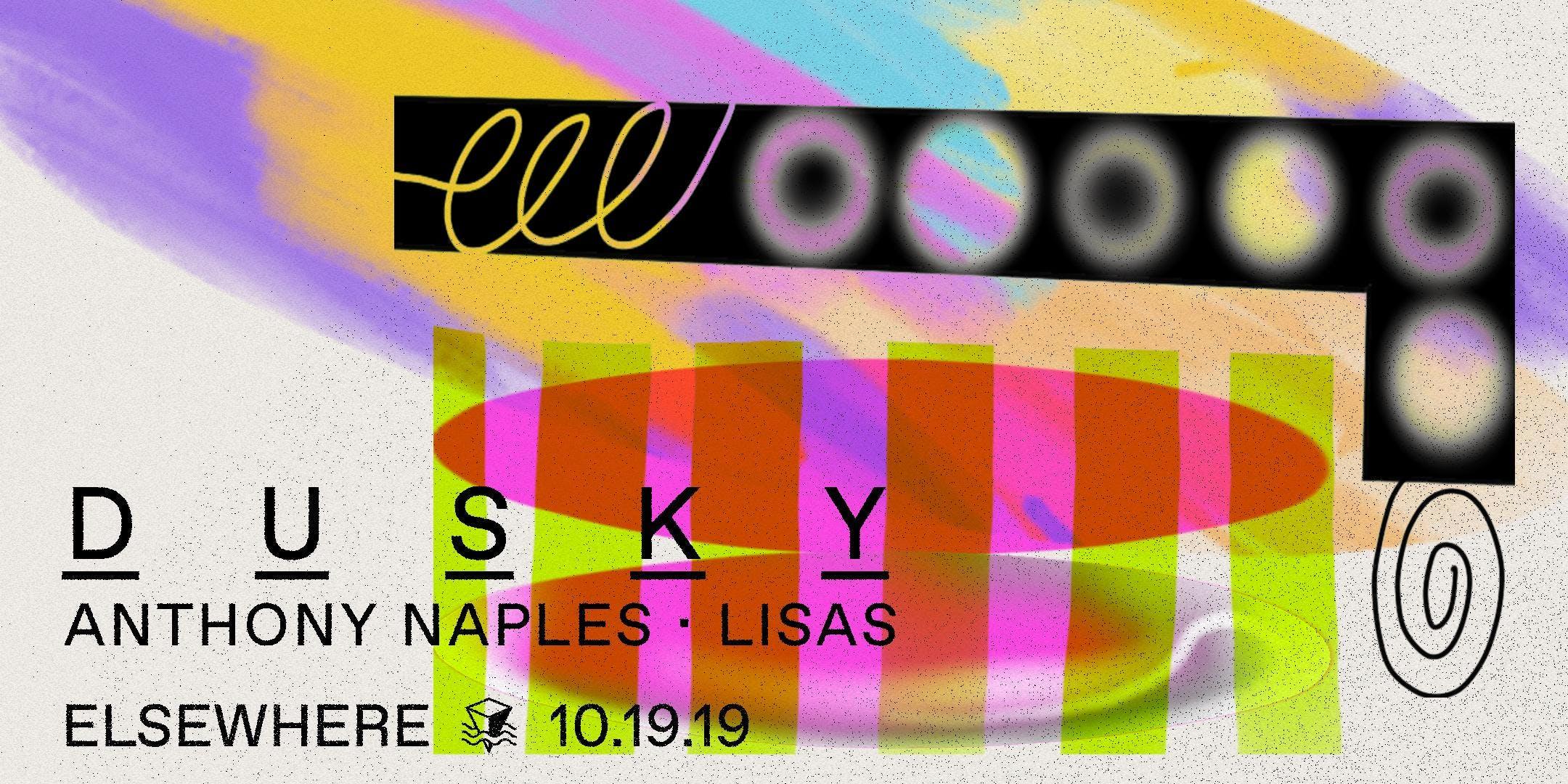 Dusky, Anthony Naples & LISAS