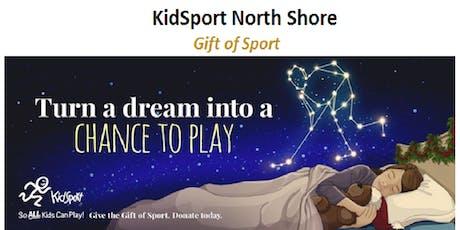 Gift of Sport - KidSport North Shore  tickets