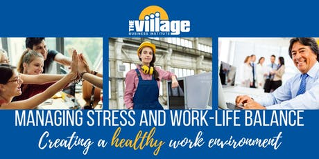 Managing Stress and Work-Life Balance tickets