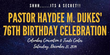 Pastor Haydee M. Dukes' Surprise 76th Birthday Celebration tickets