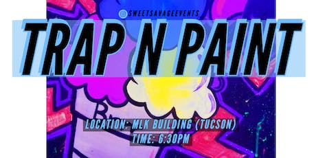 TRAP N PAINT tickets