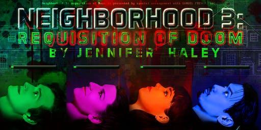 NEIGHBORHOOD 3: REQUISITION OF DOOM by Jennifer Haley