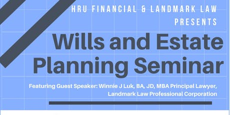 Wills and Estate Planning (Legal Education Seminar) tickets