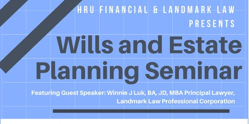 Wills and Estate Planning (Legal Education Seminar)