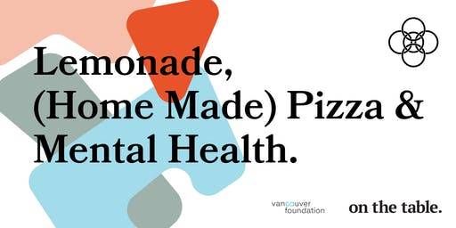 On the Table 2019 : Mental Health. At West  Point Grey