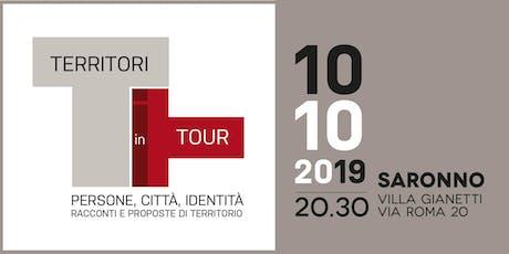 Territori in Tour a Saronno – Racconti e proposte di territorio biglietti