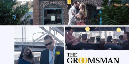The Groomsman: A TV Pilot Screening: Twin Cities Edition: 7:00 PM Sunday, October 20