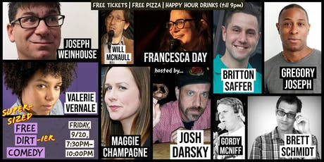 FREE ADMISSION + FREE PIZZA at a SUPER-SIZED Free Dirt Comedy tickets