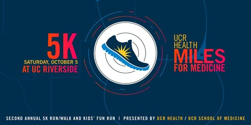UCR Health Miles for Medicine 5K Run/Walk 2019